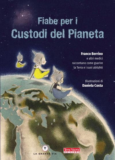I Custidi del Pianeta - libro di fiabe
